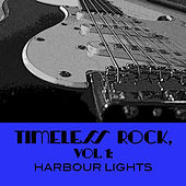Timeless Rock, Vol. 1: Harbour Lights von Various Artists