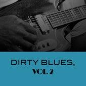 Dirty Blues, Vol. 2 de Various Artists