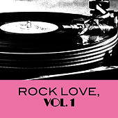 Rock Love, Vol. 1 by Various Artists
