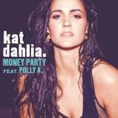 Money Party de Kat Dahlia