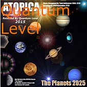 The Planets 2025 by Quantum Level
