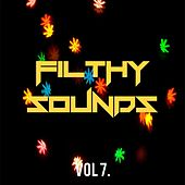 Filthy Sounds Collection, Vol. 7 - EP by Various Artists