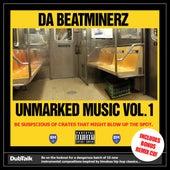 Unmarked Music Vol. 1 by Da Beatminerz