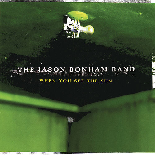When You See The Sun by Jason Bonham