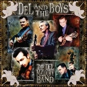 Del And The Boys von Del McCoury