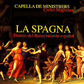 La Spagna - Danzas del Renacimiento español von Various Artists