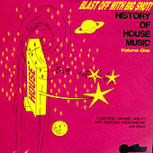 History Of House Music Volume 1 by Various Artists