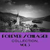 Forever Schlager Collection, Vol. 3 von Various Artists