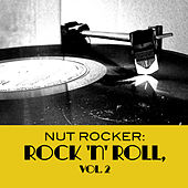 Nut Rocker: Rock 'n' Roll, Vol. 2 di Various Artists