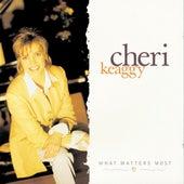 What Matters Most de Cheri Keaggy