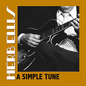 A Simple Tune von Herb Ellis