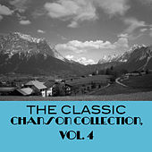 The Classic Chanson Collection, Vol. 4 de Various Artists