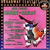 Can-Can by The Original Broadway Cast of