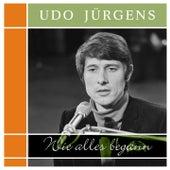 Wie alles begann de Udo Jürgens