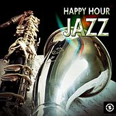Happy Hour Jazz by Various Artists