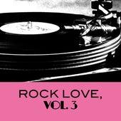 Rock Love, Vol. 3 von Various Artists