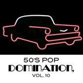 50's Pop Domination, Vol. 10 von Various Artists