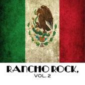Rancho Rock, Vol. 2 von Various Artists