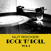 Nut Rocker: Rock 'n' Roll, Vol. 1 de Various Artists