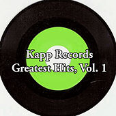 Kapp Records Greatest Hits, Vol. 1 von Various Artists