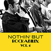 Nothin' But Rockabilly, Vol. 4 de Various Artists