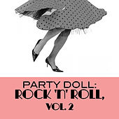Party Doll: Rock 'n' Roll, Vol. 2 by Various Artists