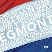 Beethoven, Goethe: Egmont - Wellingtons Sieg by Orkest van het Oosten