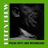 Polka Dots And Moonbeans de Kenny Drew