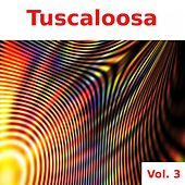 Tuscaloosa, Vol. 3 by Various Artists