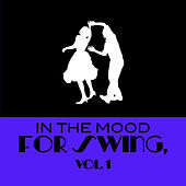 In The Mood For Swing, Vol. 1 de Various Artists