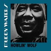 Howlin' Wolf von Muddy Waters