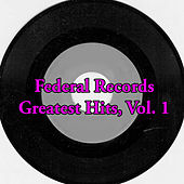 Federal Records Greatest Hits, Vol. 1 de Various Artists