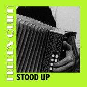 Stood Up von Freddy Quinn