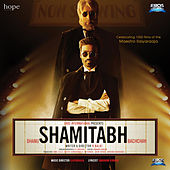 Shamitabh (Original Motion Picture Soundtrack) von Various Artists