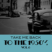 Take Me Back To The 1950's, Vol. 8 von Various Artists