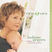Bedtime Prayers: Lullabies & Peaceful Worship by Twila Paris