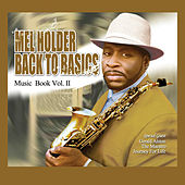 Back To Basics: Music Book Volume 2 von Mel Holder
