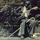The Sun of Our Life by Reverend Gary Davis