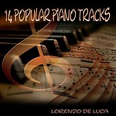 14 Popular Piano Tracks de Lorenzo de Luca
