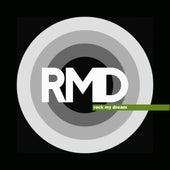 Rock My Dream by RMD