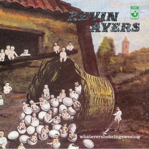 Whatevershebringswesing by Kevin Ayers