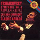 Tchaikovsky: Symphony No. 4 & Romeo and Juliet di Chicago Symphony Orchestra