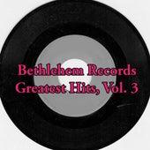 Bethlehem Records Greatest Hits, Vol. 3 von Various Artists