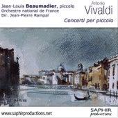 Antonio Vivaldi - Concerti per piccolo by Jean-Louis Beaumadier, Orchestre National de France, Direction Jean-Pierre Rampal