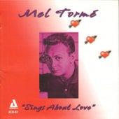 Mel Tormé Sings About Love de Mel Tormè