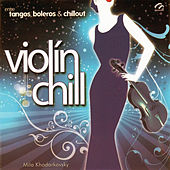 Entre Tangos, Boleros y Chill Out by Mila Khodorkovsky