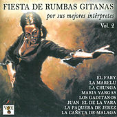 Fiesta de Rumbas Gitanas Vol. 2 by Various Artists