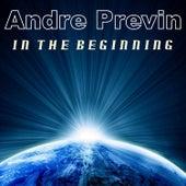 In the Beginning de Andre Previn