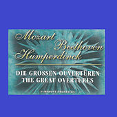Mozart - Beethoven - Humperdinck - The Great Overtures by Symphony Orchestra