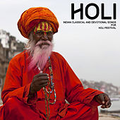 Indian Classical and Devotional Songs for Holi Festival by Various Artists